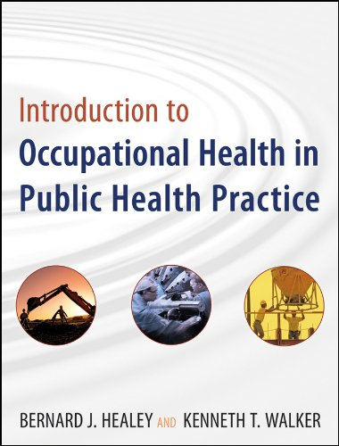 Introduction to Occupational Health in Public Health Practice   2009 edition cover