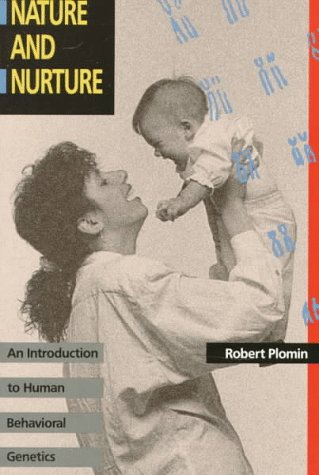 Nature and Nuture An Introduction to Human Behavioral Genetics  1990 9780534107680 Front Cover