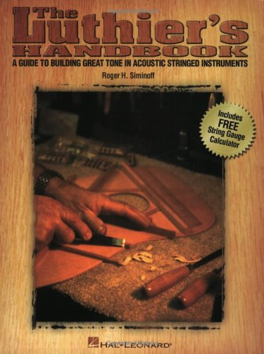 Luthier's Handbook A Guide to Building Great Tone in Acoustic Stringed Instruments  2002 edition cover