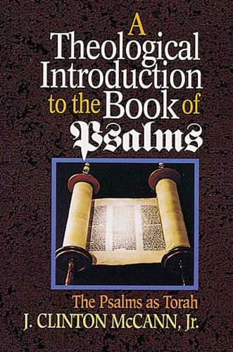 Theological Introduction to the Book of Psalms The Psalms as Torah N/A edition cover