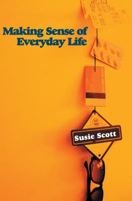 Making Sense of Everyday Life   2009 edition cover