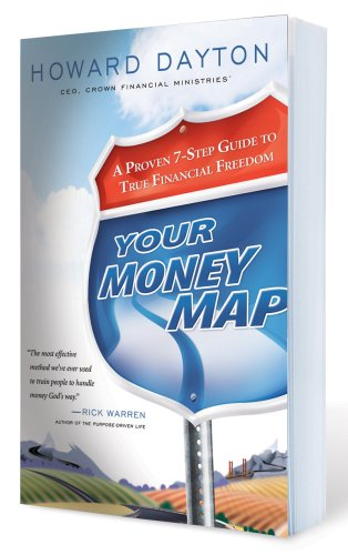 Your Money Map A Proven 7-Step Guide to True Financial Freedom N/A edition cover