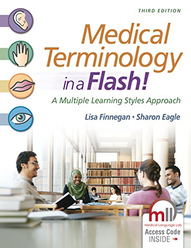 Medical Terminology in a Flash!: A Multiple Learning Styles Approach  2015 9780803643680 Front Cover