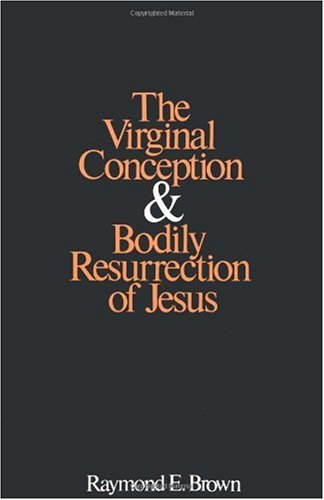 Virginal Conception and Bodily Resurrection of Jesus  N/A edition cover