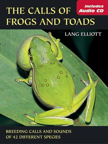 Calls of Frogs and Toads Breeding Calls and Sounds of 42 Different Species  2004 edition cover