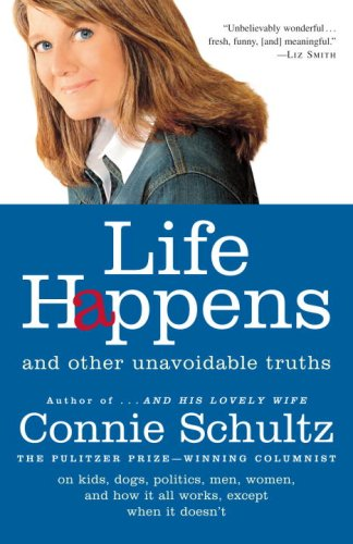 Life Happens And Other Unavoidable Truths N/A edition cover
