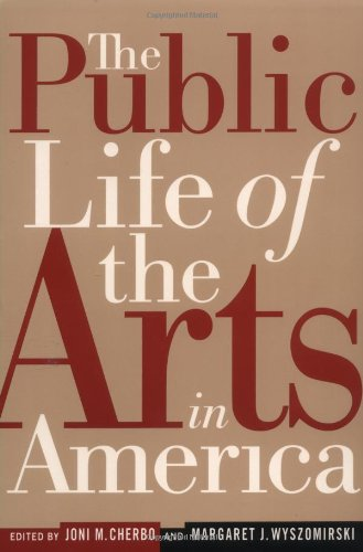 Public Life of the Arts in America   2000 (Revised) edition cover