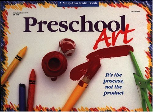 Preschool Art It's the Process, Not the Product N/A edition cover