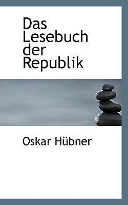 Lesebuch der Republik  N/A 9781115464680 Front Cover