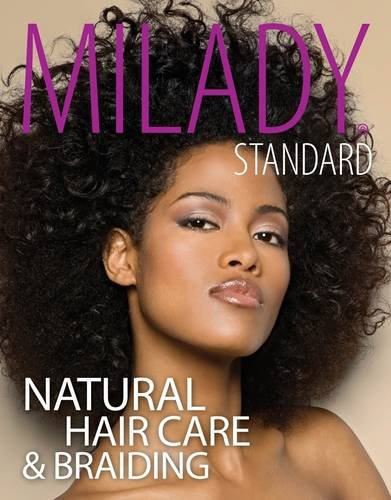 Milady Standard Natural Hair Care and Braiding   2014 edition cover