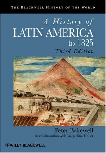 History of Latin America To 1825  3rd 2010 9781405183680 Front Cover