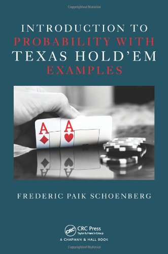 Introduction to Probability with Texas Holdem Examples   2011 edition cover
