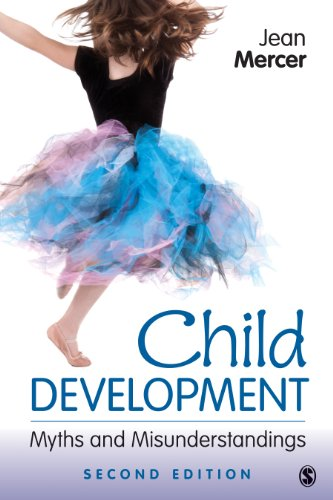 Child Development Myths and Misunderstandings 2nd 2013 edition cover