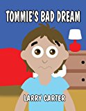 Tommie's Bad Dream  0 edition cover