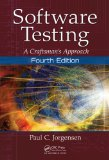 Software Testing: A Craftsman's Approach  2013 9781466560680 Front Cover