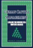 Human Capital Management Leveraging Your Workforce for a Competitive Advantageage N/A 9781492721680 Front Cover