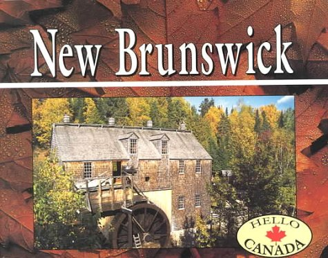 New Brunswick  N/A 9781550412680 Front Cover