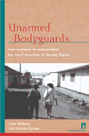 Unarmed Bodyguards International Accompaniment for the Protection of Human Rights  1997 edition cover