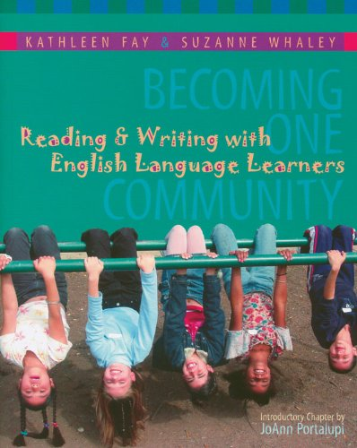Becoming One Community Reading and Writing with English Language Learners  2004 edition cover