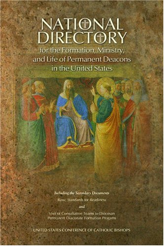 National Directory for the Formation, Ministry, and Life of Permanent Deacons in the United States 1st edition cover