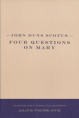 John Duns Scotus Four Questions on Mary  2000 9781576591680 Front Cover