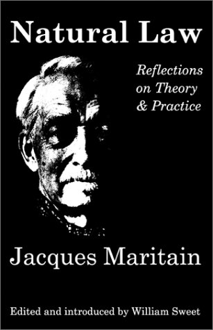 Natural Law Reflections on Theory and Practice  2001 edition cover
