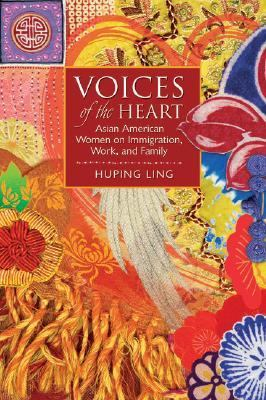 Voices of the Heart Asian American Women on Immigration, Work, and Family  2008 edition cover