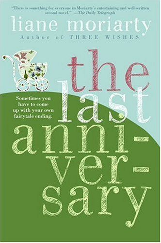 Last Anniversary A Novel  2006 9780060890681 Front Cover