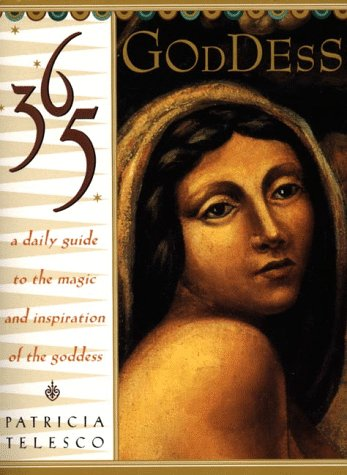 365 Goddess A Daily Guide to the Magic and Inspiration of the Goddess  1999 9780062515681 Front Cover