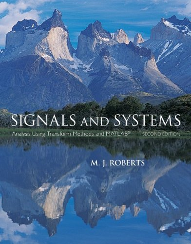 Signals and Systems Analysis Using Transform Methods and Matlab 2nd 2012 edition cover