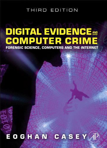 Digital Evidence and Computer Crime Forensic Science, Computers, and the Internet 3rd 2010 edition cover