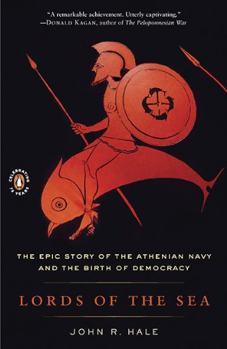 Lords of the Sea The Epic Story of the Athenian Navy and the Birth of Democracy N/A edition cover