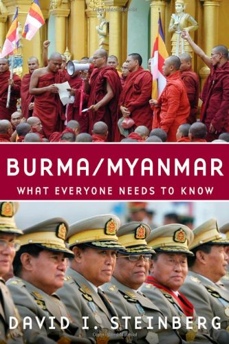 Burma-Myanmar What Everyone Needs to Know  2009 9780195390681 Front Cover