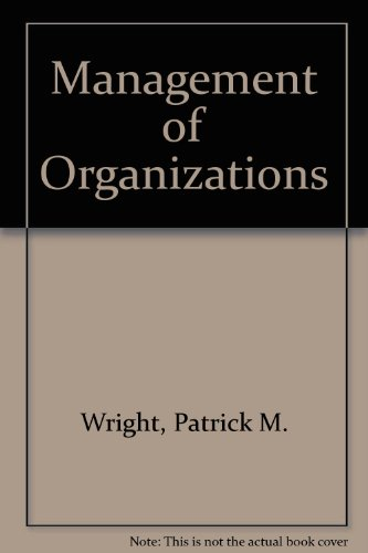 Management of Organizations  1996 (Student Manual, Study Guide, etc.) 9780256220681 Front Cover