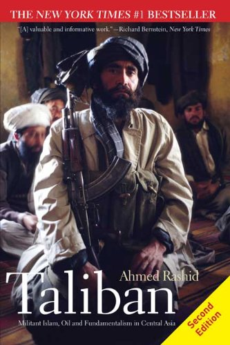 Taliban Militant Islam, Oil and Fundamentalism in Central Asia 2nd 2010 edition cover