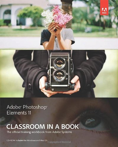 Adobe Photoshop Elements 11 Classroom in a Book   2013 edition cover