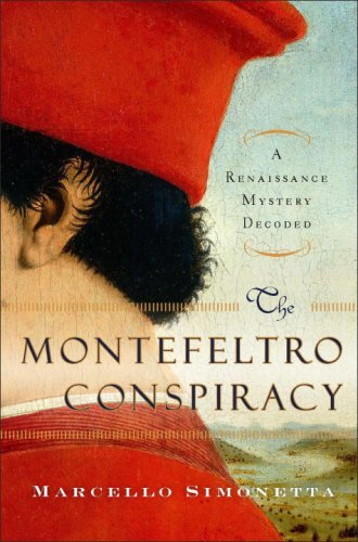 Montefeltro Conspiracy A Renaissance Mystery Decoded  2008 edition cover