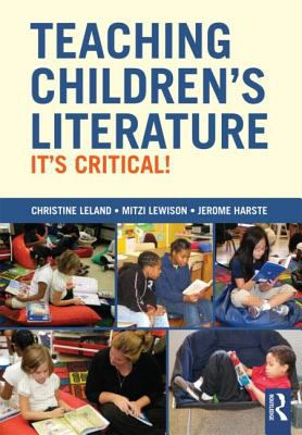 Teaching Children's Literature It's Critical!  2013 edition cover