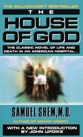 House of God The Classic Novel of Life and Death in an American Hospital  1988 edition cover