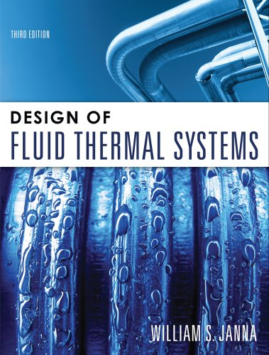 Design of Fluid Thermal Systems  3rd 2010 edition cover