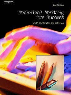 Technical Writing for Success  2nd 2005 (Revised) 9780538438681 Front Cover