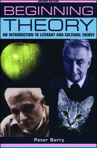 Beginning Theory An Introduction to Literary and Cultural Theory 2nd 2002 (Revised) 9780719062681 Front Cover