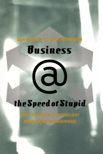 Business @ the Speed of Stupid Building Smart Companies after the Technology Shakeout Reprint edition cover