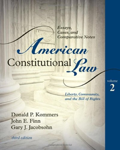 American Constitutional Law Liberty, Community, and the Bill of Rights 3rd 2009 (Revised) edition cover