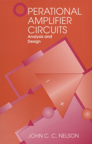 Operational Amplifier Circuits : Analysis and Design 2nd 1995 (Revised) 9780750694681 Front Cover
