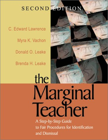 Marginal Teacher A Step-by-Step Guide to Fair Procedures for Identification and Dismissal 2nd 2001 edition cover