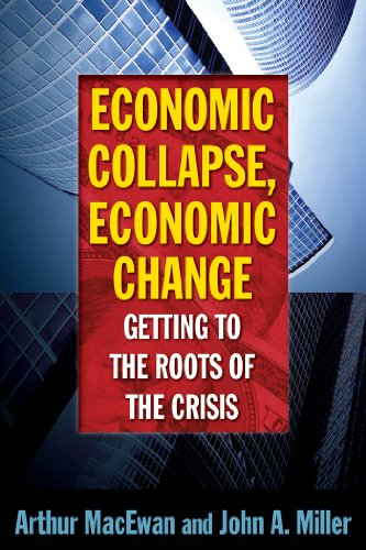 Economic Collapse, Economic Change Getting to the Rotts of the Crisis  2012 edition cover