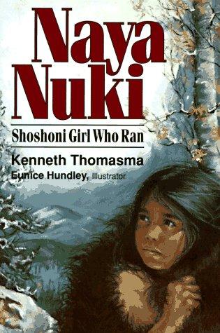 Naya Nuki Shoshoni Girl Who Ran N/A edition cover