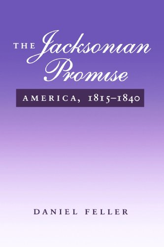 Jacksonian Promise America, 1815-1840  1995 edition cover