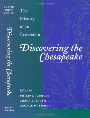 Discovering the Chesapeake The History of an Ecosystem  2001 edition cover
